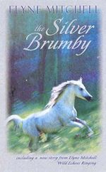 The Silver Brumby - Elyne Mitchell