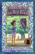 Sarindi and the Lucky Bird - Janine Fraser
