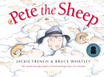 Pete the Sheep - Jackie French