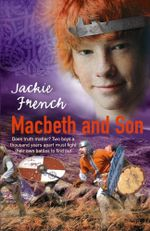 Macbeth and Son - Jackie French