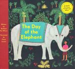 The Day of the Elephant - Barbara Ker Wilson