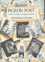 Pigeon Post : Swallows and Amazons - Book 6 - Arthur Ransome