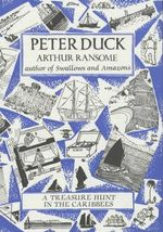 Peter Duck : Swallows and Amazons Ser. - Arthur Ransome