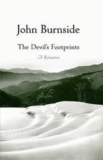 The Devil's Footprints - John Burnside