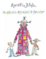 Angelica Sprocket's Pockets - Quentin Blake