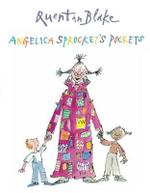Angelica Sprocket's Pockets - Quentin Blake