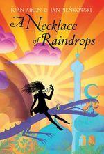 A Necklace of Raindrops - Joan Aiken