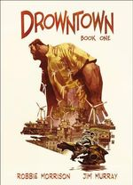 Drowntown - Robbie Morrison