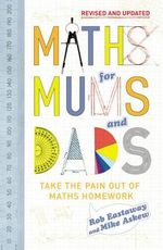 Maths For Mums And Dads : Teach Yourself  - Rob Eastaway