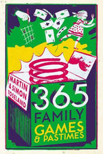 365 Family Games and Pastimes - Martin Toseland