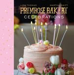 Primrose Bakery Celebrations - Martha Swift