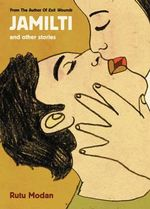 Jamilti : And Other Stories - Rutu Modan