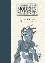 The Rime of the Modern Mariner - Nick Hayes