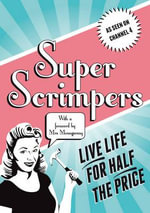 Superscrimpers : Live Life for Half the Price - Eithne Farry
