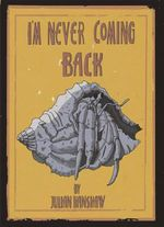 I'm Never Coming Back - Julian Hanshaw