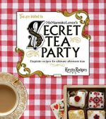 Ms Marmite Lover's Secret Tea Party - Kirsten Rodgers