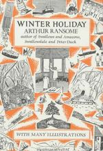 Winter Holiday : Swallows and Amazons - Book 4 - Arthur Ransome