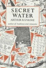 Secret Water : Swallows and Amazons - Book 8 - Arthur Ransome