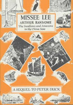 Missee Lee : Swallows and Amazons Ser. - Arthur Ransome