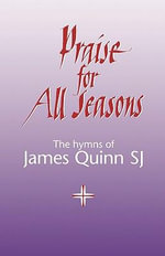 Praise for All Seasons - James Quinn