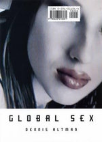 Global Sex - Dennis Altman