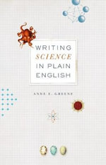 Writing Science in Plain English - Anne E. Greene
