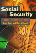 Social Security : The Phony Crisis - Dean Baker