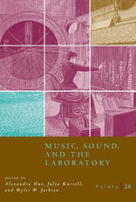 Osiris : Music, Sound, and the Laboratory from 1750-1980 v.28