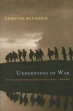 Undertones of War :  1930-1999 - Edmund Blunden