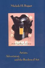 Artists, Advertising and the Borders of Art - Michael H. Bogart