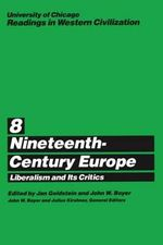 Readings in Western Civilization : Nineteenth-century Europe v.8