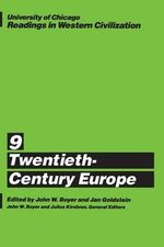Readings in Western Civilization : Twentieth-century Europe v.9