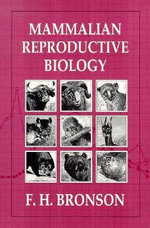 Mammalian Reproductive Biology : Social Issues and Human Concerns - F.H. Bronson