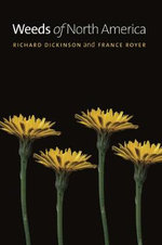 Weeds of North America - Richard Dickinson