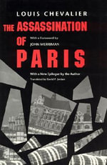 The Assassination of Paris - Louis Chevalier