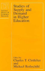 Studies of Supply and Demand in Higher Education : National Bureau of Economic Research Project Reports