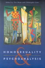 Homosexuality and Psychoanalysis - Tim Dean