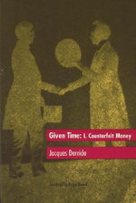 Given Time : Counterfeit Money v.1 - Jacques Derrida