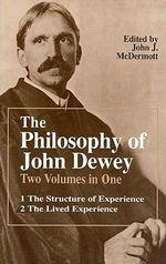 The Philosophy of John Dewey : v. 1 & 2 in 1v - John Dewey