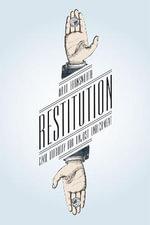 Restitution : Civil Liability for Unjust Enrichment - Ward Farnsworth