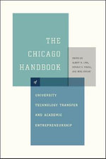 The Chicago Handbook of University Technology Transfer and Academic Entrepreneurship