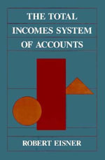 The Total Incomes System of Accounts - Robert Eisner