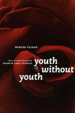 Youth without Youth : Studies in Religious Symbolism - Mircea Eliade