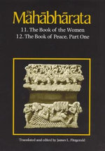 The Mahabharata : Book 11 - The Book of the Women/Book 12 - The Book of Peace - Pt. 1 v. 7