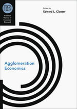 Agglomeration Economics : Urban Sustainability and Economic Development