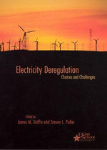 Electricity Deregulation : Choices and Challenges