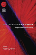 Accelerating Energy Innovation : Insights from Multiple Sectors