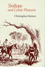 Trollope and Comic Pleasure - Christopher Herbert