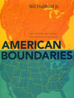 American Boundaries : The Nation, the States, the Rectangular Survey - Bill Hubbard