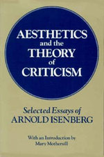 Aesthetics and the Theory of Criticism : Selected Essays - Arnold Isenberg